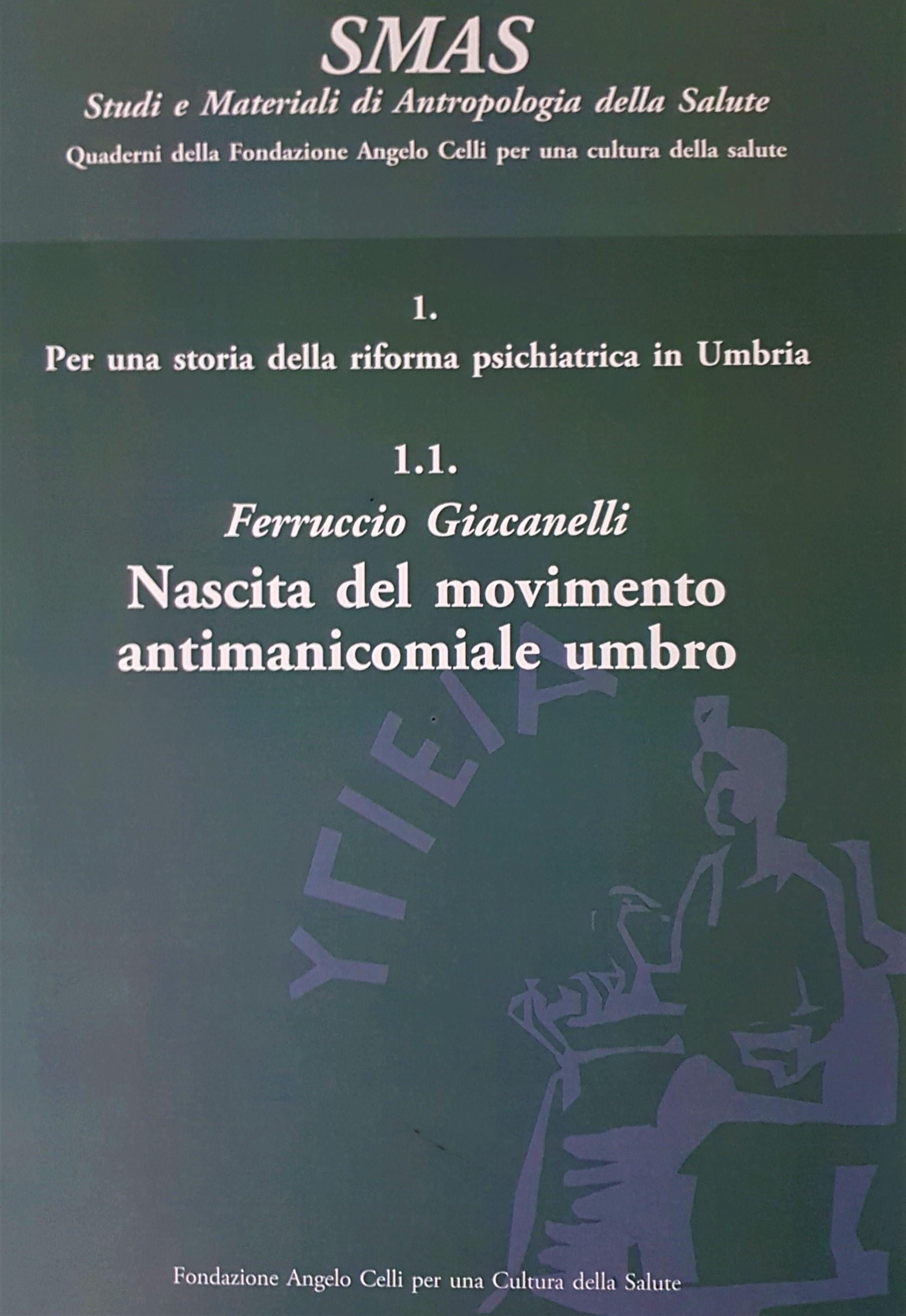 Dal manicomio al territorio. Soggetti, pratiche e politiche in Umbria